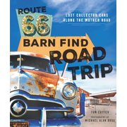 Route 66 Barn Find Road Trip - eBook