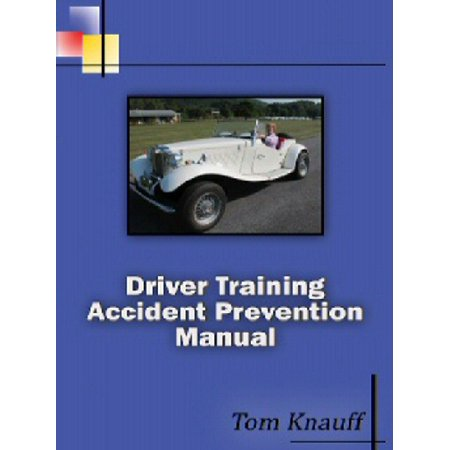 Driver Training Accident Prevention Manual -