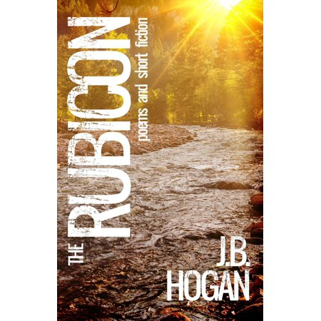The Rubicon: Poems and Short Fiction - eBook - Short Halloween Poems