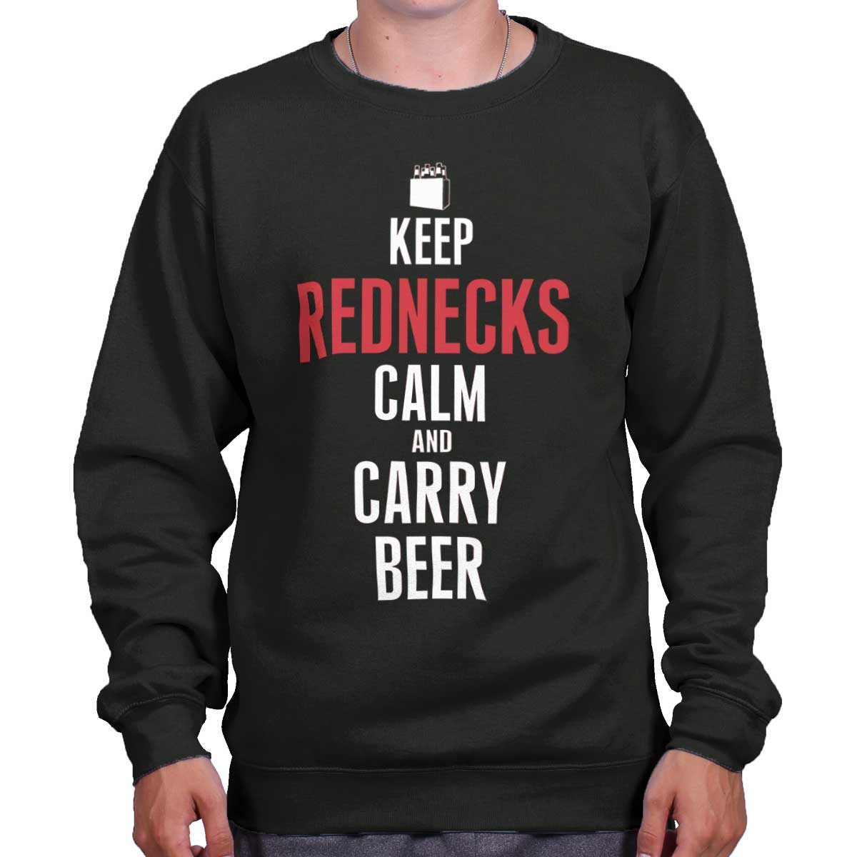 Keep Redneck Calm Carry Beer USA Shirt America Drinking Cool Sweatshirt