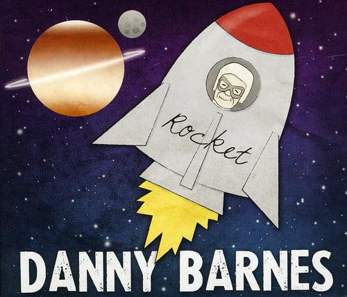 Danny Barnes - Rocket [CD]