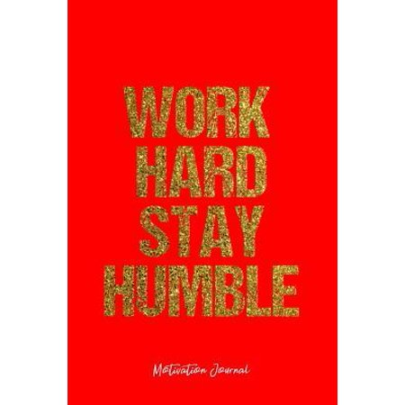 Motivation Journal: Dot Grid Gift Idea - Work Hard Stay Humble Motivation Quote Journal - Red Dotted Diary, Planner, Gratitude, Writing, T