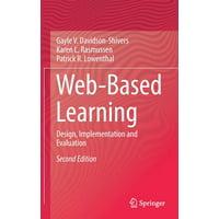 Web-Based Learning : Design, Implementation and Evaluation