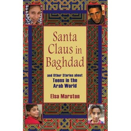 Santa Claus in Baghdad and Other Stories about Teens in the Arab World - eBook