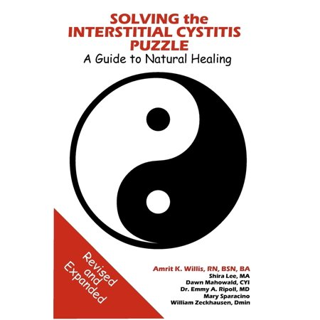 Solving The Interstitial Cystitis Puzzle  A Guide To Natural Healing  Paperback