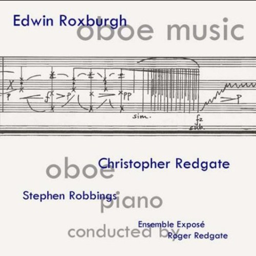 Edwin Roxburgh: Oboe Music by