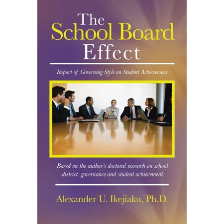 The School Board Effect : Impact of Governing Style on Student