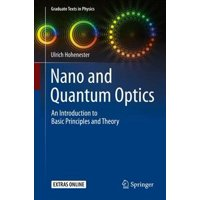 Graduate Texts in Physics: Nano and Quantum Optics: An Introduction to Basic Principles and Theory (Hardcover)