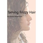 Taming Frizzy Hair - eBook