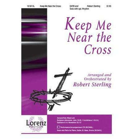 Keep Me Near the Cross](Fargo Near Me)