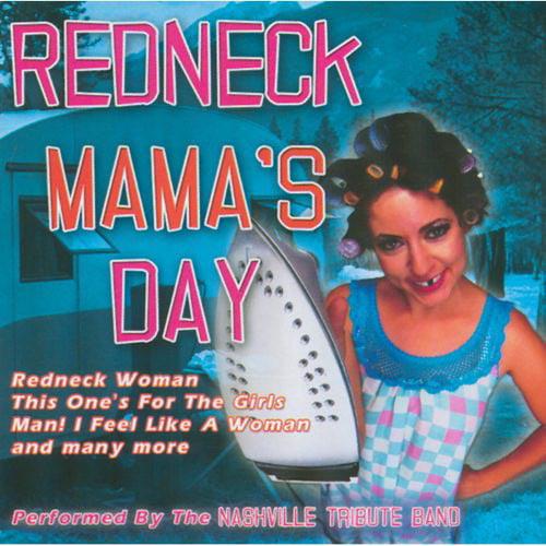 Redneck Mama's Day