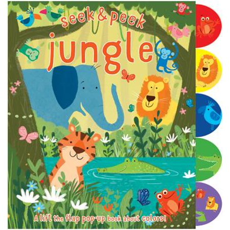 Jungle : A Lift the Flap Pop-Up Book about Colors!