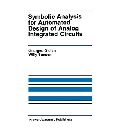 Symbolic Analysis for Automated Design of Analog Integrated