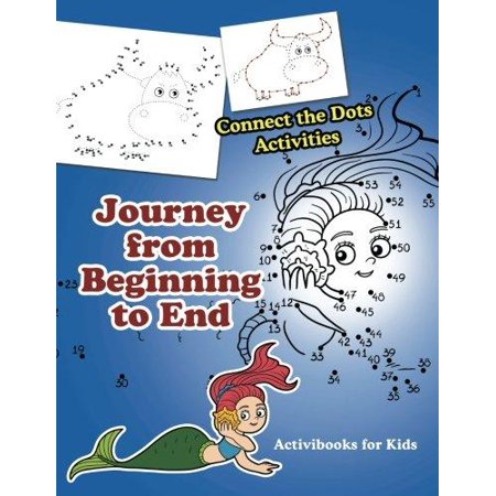 Connect End - Journey from Beginning to End : Connect the Dots Activities