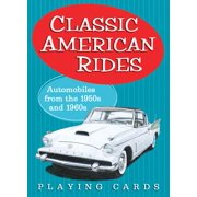 Classic American Rides : Automobiles from the 1950s and 1960s