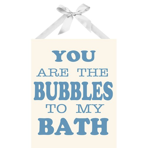 PTM Images You Are The Bubbles To My Bath Textual Art on Plaque