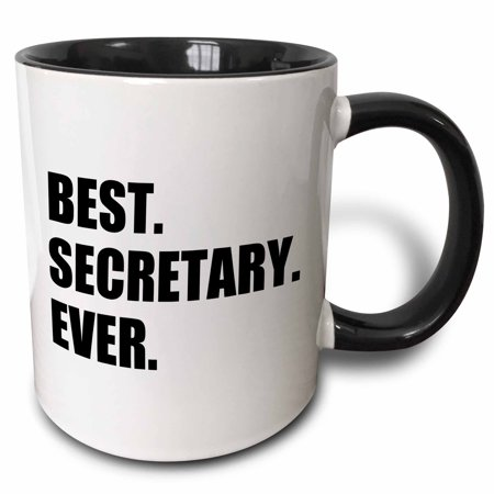 3dRose Best Secretary Ever, fun gift for talented secretaries, black text - Two Tone Black Mug,