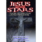 Jesus In The Stars: Tracing The Christ Story In The Constellations (DVD) by Willette Acquisition Corp.