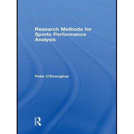 Research Methods for Sports Performance Analysis -