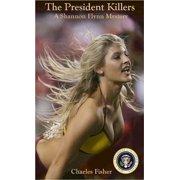 The President Killers - eBook