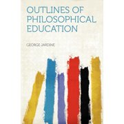 Outlines of Philosophical Education