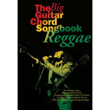 Guitar Chord Songbook Book - The Big Guitar Chord Songbook: Reggae - eBook