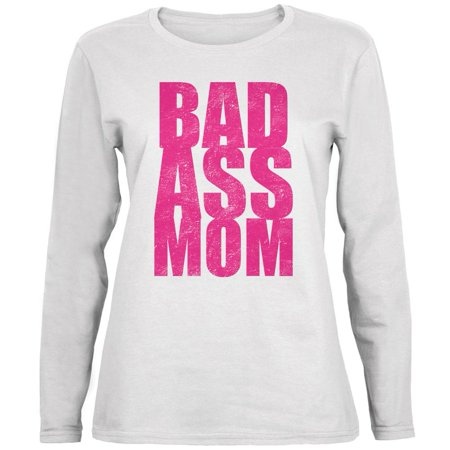 Bad Ass Mom White Womens Long Sleeve T-Shirt