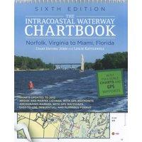 Intracoastal Waterway Chartbook: Norfolk, Virginia to Miami, Florida: The Intracoastal Waterway Chartbook : Norfolk, Virginia to Miami, Florida (Edition 6) (Hardcover)