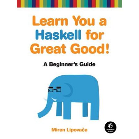 Learn You a Haskell for Great Good! - eBook