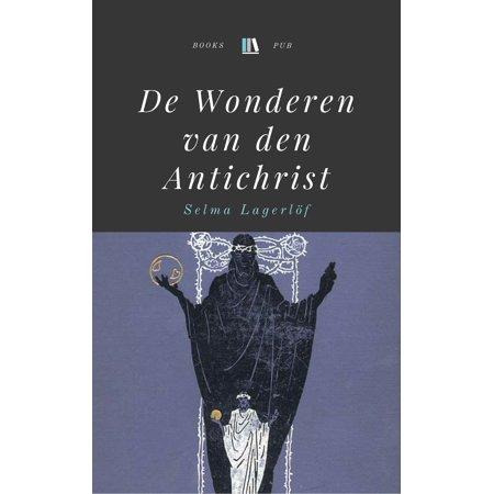 De Wonderen van den Antichrist - eBook