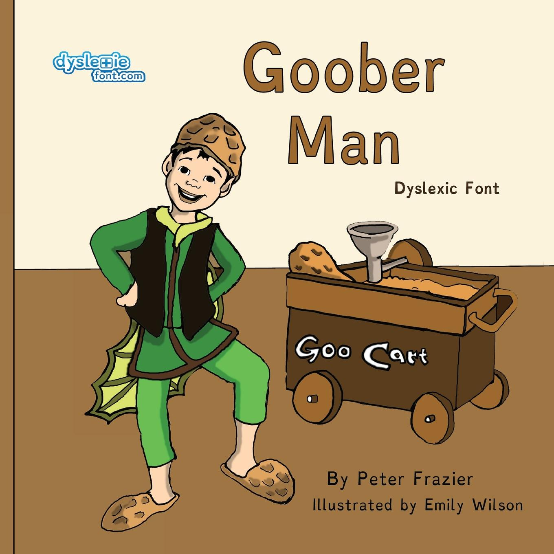 Goober Man Dyslexic Font (Paperback)