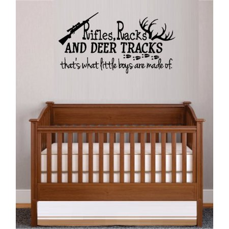 Decal ~ RIFLES RACKS, AND DEER TRACKS, THAT'S WHAT LITTLE BOYS ARE MADE OF #3 ~ WALL DECAL 13