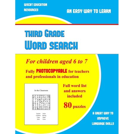 Third Grade Word Search : A Large Print Children's Word Search Book with Word Search Puzzles for Third Grade Children: A Fully Photocopyable Word Search Book for Teachers and Professionals in Education