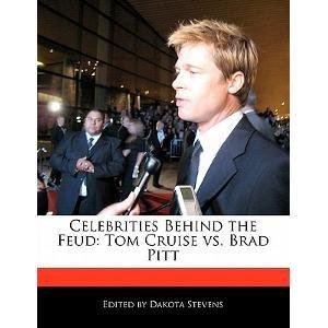 Celebrities Behind The Feud  Tom Cruise Vs  Brad Pitt