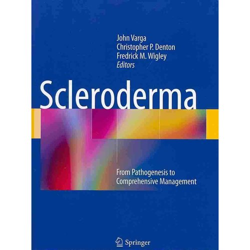 Scleroderma: From Pathogenesis to Comprehensive Management