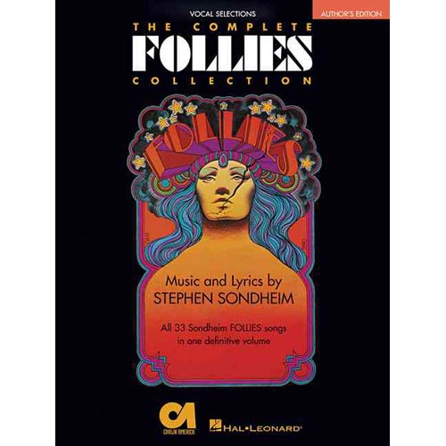 The Complete Follies Collection: All 33 Sondheim Follies Songs in One Definitive Volume