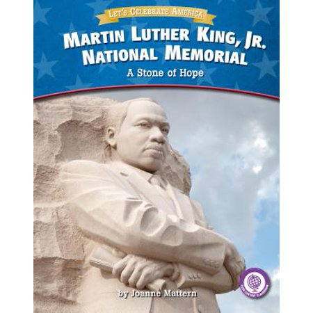 Martin Luther King, Jr. National Memorial : A Stone of