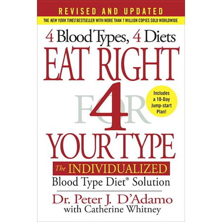Eat Right 4 Your Type: Eat Right 4 Your Type : The Individualized Blood Type Diet Solution (Hardcover)