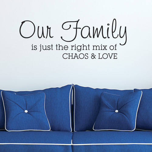 Belvedere Designs LLC Family is Chaos & Love Wall Quotes  Decal