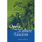 Opera and the Culture of Fascism (Hardcover)