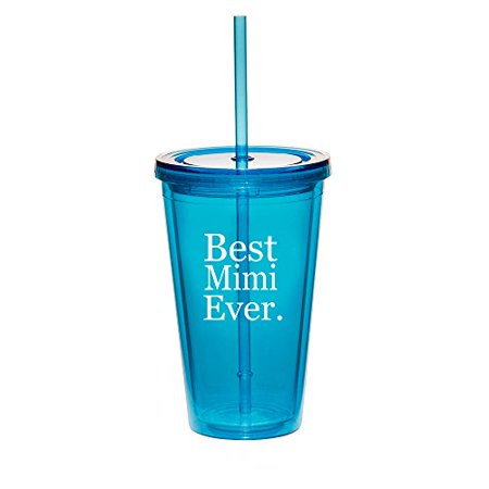 16oz Double Wall Acrylic Tumbler Cup With Straw Best Mimi Ever (Best Straw Cups)