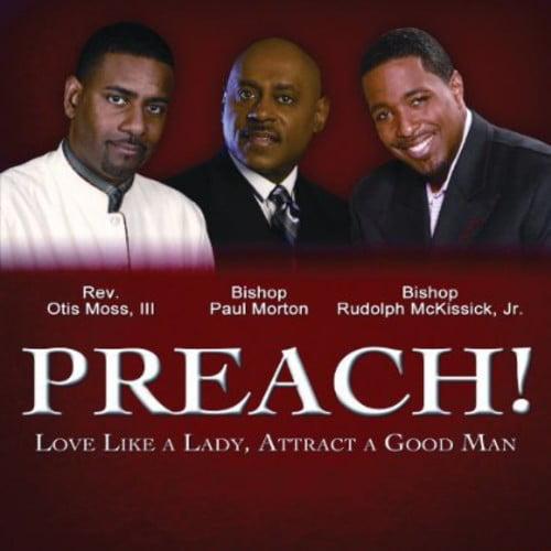 Preach: Love Like a Lady Attract a Good Man / Various