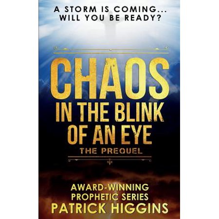 Chaos in the Blink of an Eye : The Prequel