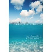 Leaving by Plane Swimming back Underwater - eBook