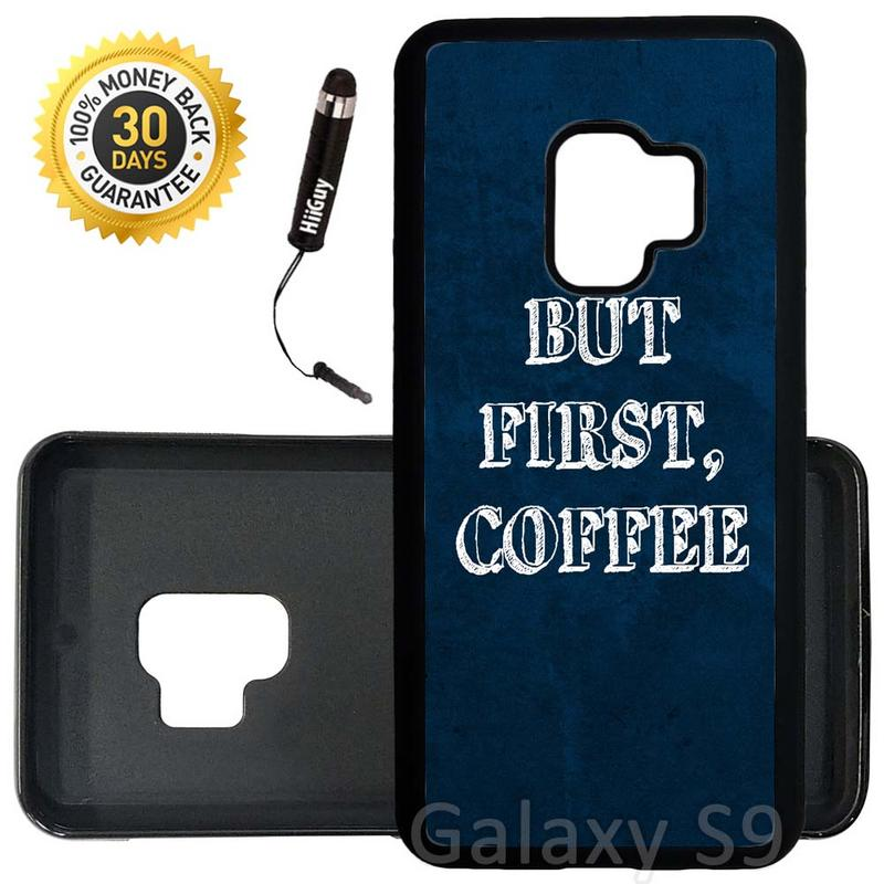Custom Galaxy S9 Case (But First Coffee Quirky Quote) Edge-to-Edge Rubber Black Cover Ultra Slim | Lightweight | Includes Stylus Pen by Innosub