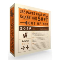 365 Facts That Will Scare the S#*t Out of You 2019 Daily Calendar (Other)