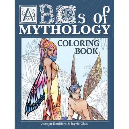 - ABCs of Mythology : Adult Coloring Book