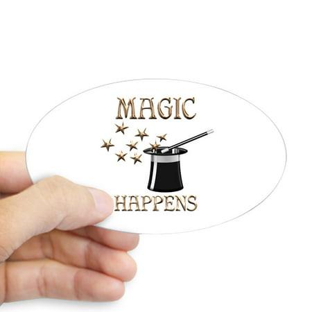 CafePress - Magic Happens - Sticker (Oval)