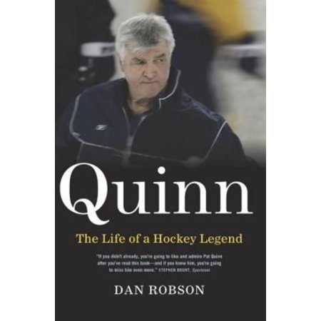 Quinn  The Life Of A Hockey Legend
