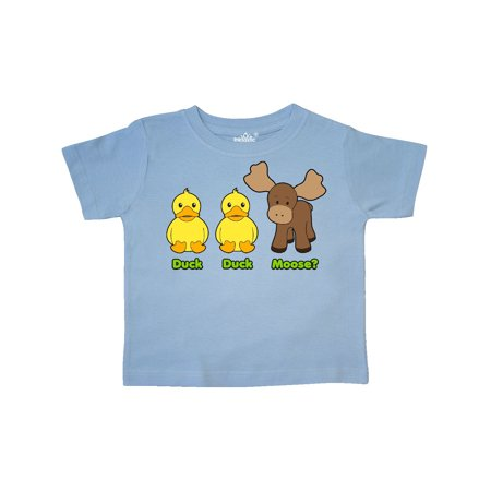Duck duck moose? Toddler T-Shirt